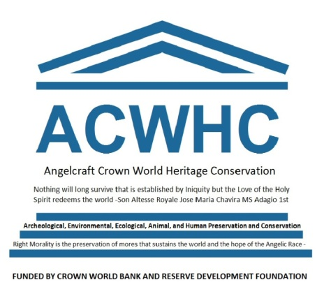 acwhc-angelcraft-crown-world-heritage-conservation-corpvs-society-a-body-of-believers-who-by-faith-in-the-holy-spirit-know-anything-is-possible